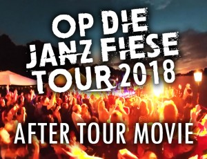 """Op die janz fiese Tour 2018"" After Tour Movie"